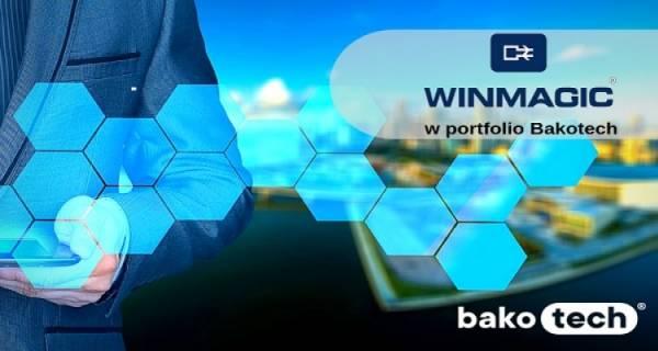Bakotech rozpoczyna dystrybucję rozwiązań WinMagic